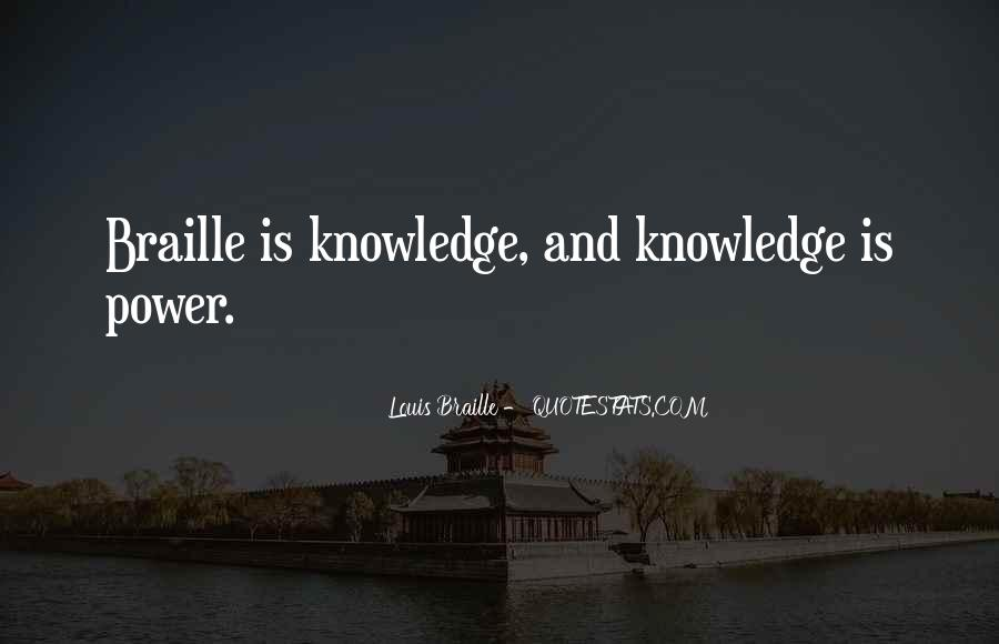 Louis Braille Quotes #1676464