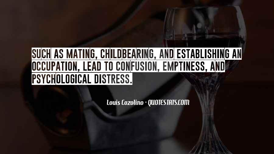 Louis Cozolino Quotes #1863539
