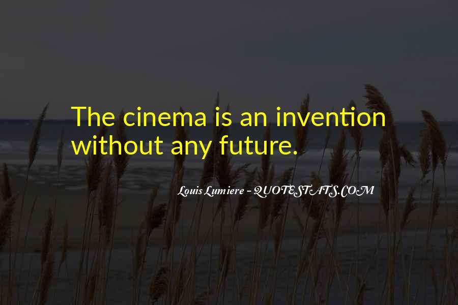 Louis Lumiere Quotes #593996