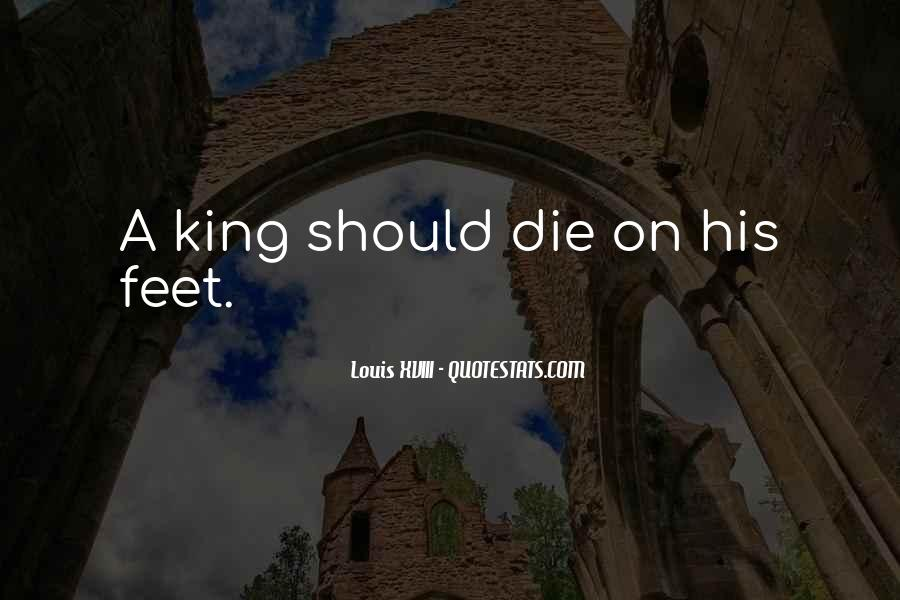 Louis XVIII Quotes #120313