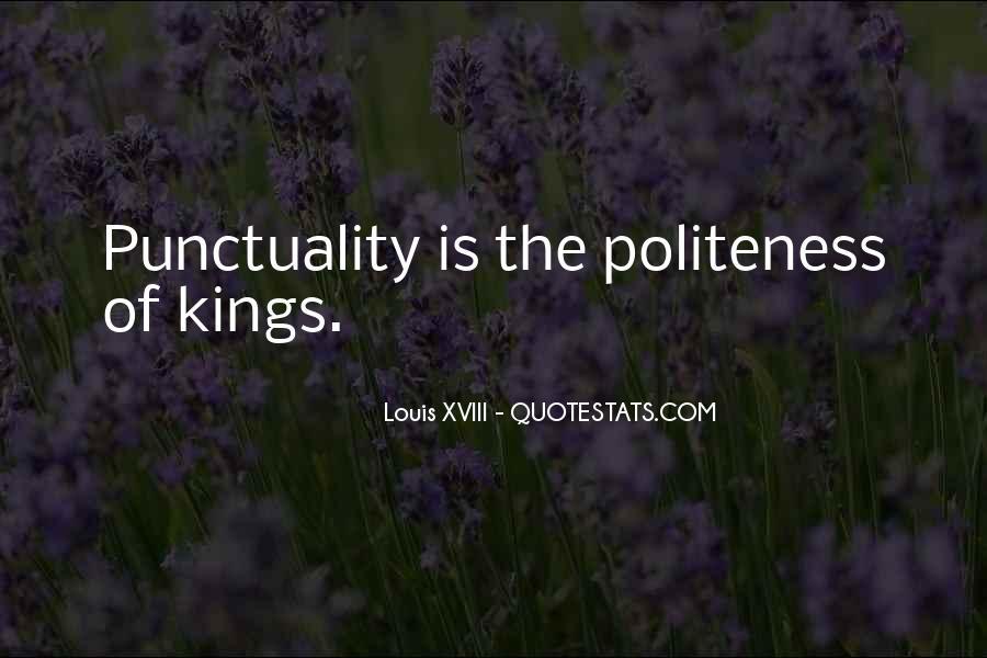 Louis XVIII Quotes #781757
