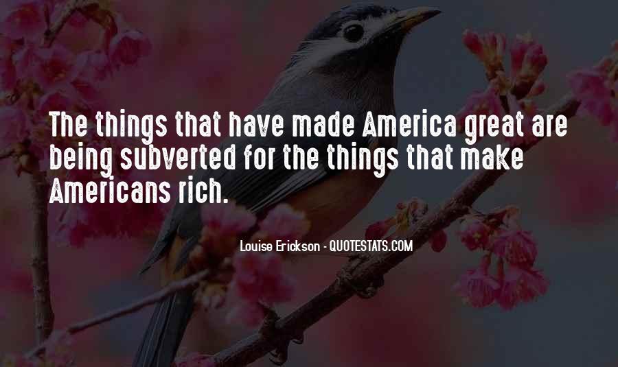 Louise Erickson Quotes #1594013