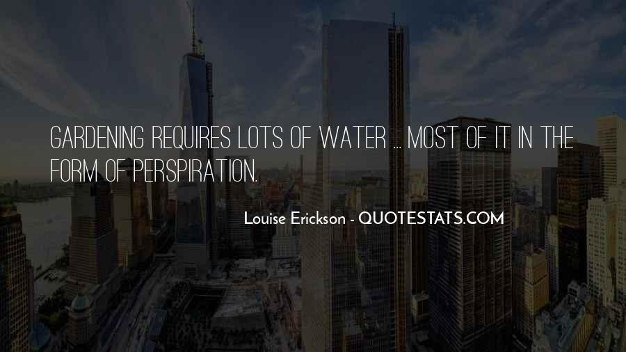 Louise Erickson Quotes #548051