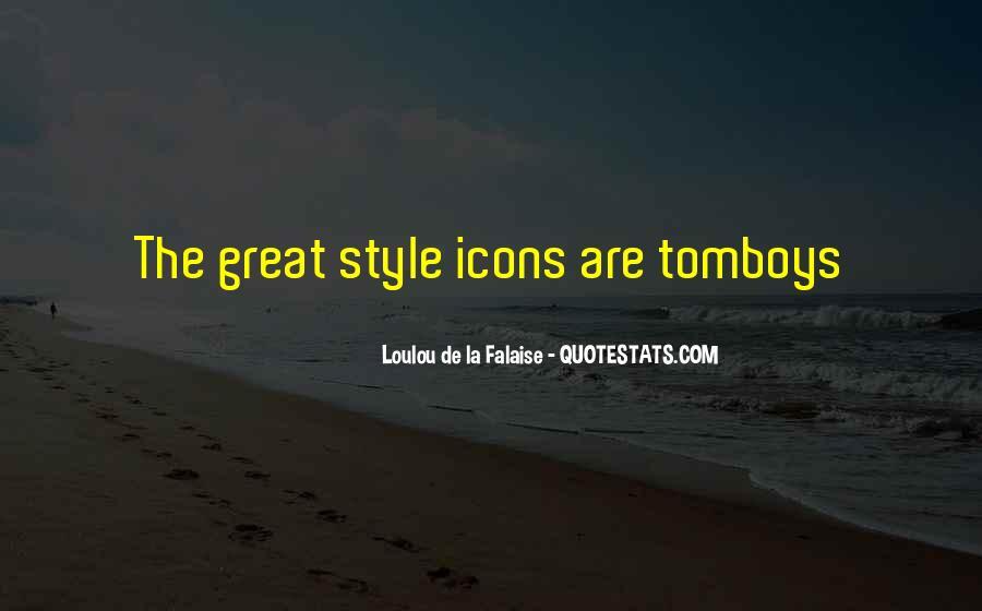 Loulou De La Falaise Quotes #1290278