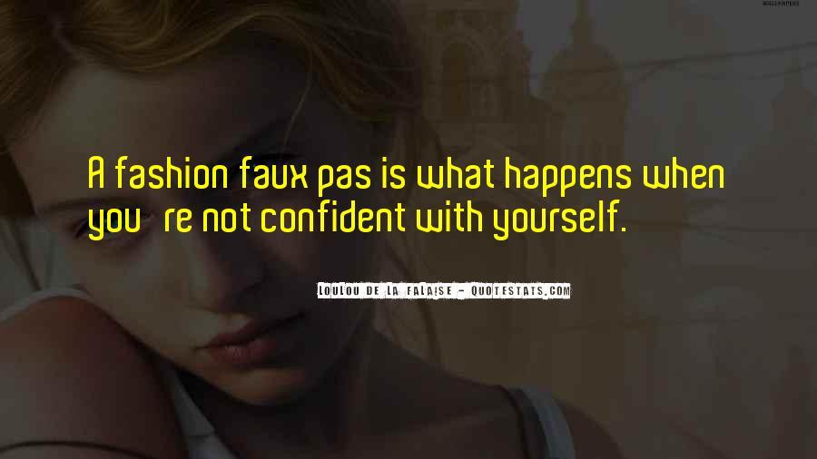 Loulou De La Falaise Quotes #1800654