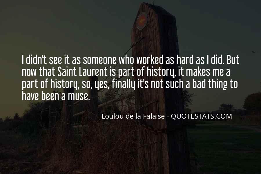 Loulou De La Falaise Quotes #71127
