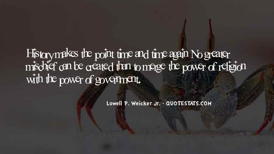 Lowell P. Weicker Jr. Quotes #1141201