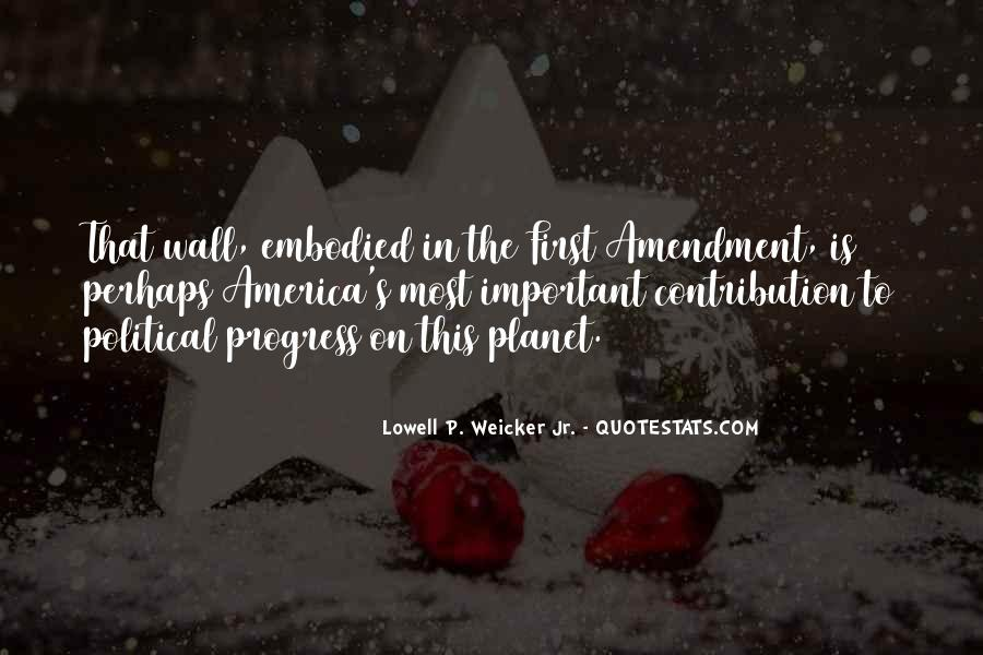 Lowell P. Weicker Jr. Quotes #690373