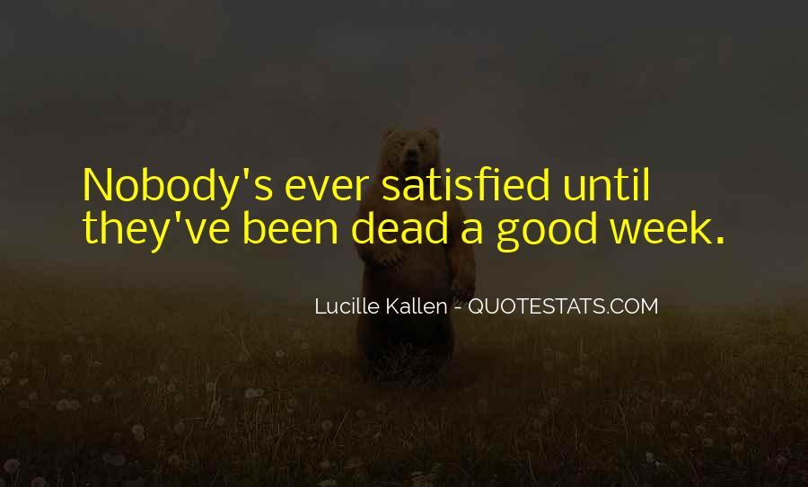 Lucille Kallen Quotes #1670491