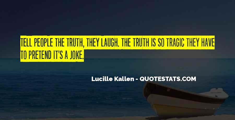 Lucille Kallen Quotes #802801