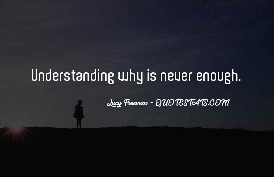 Lucy Freeman Quotes #199760