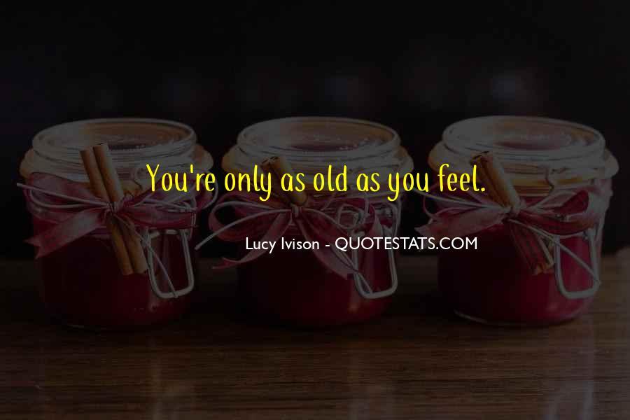 Lucy Ivison Quotes #1037102