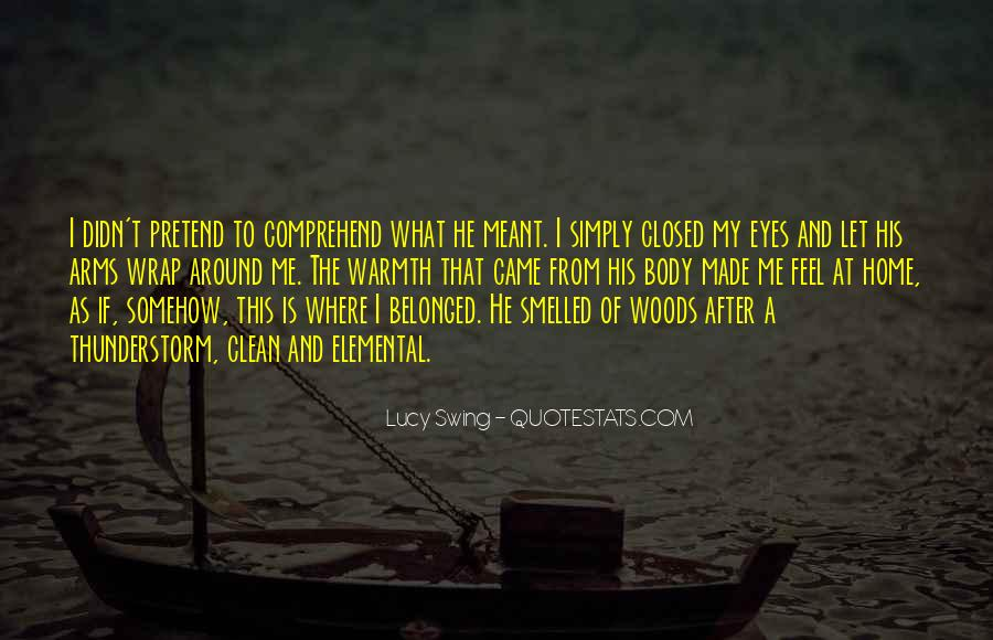 Lucy Swing Quotes #1060131