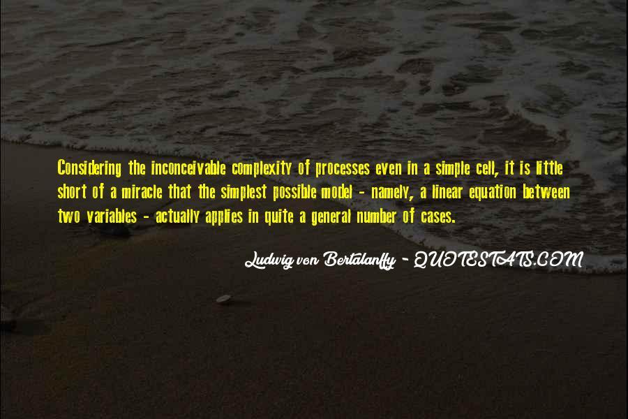 Ludwig Von Bertalanffy Quotes #285608