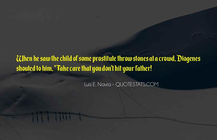 Luis E. Navia Quotes #224885