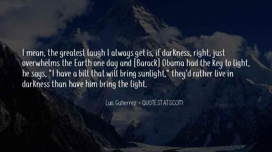 Luis Gutierrez Quotes #1044264