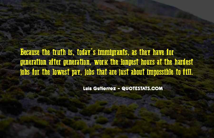 Luis Gutierrez Quotes #1074095