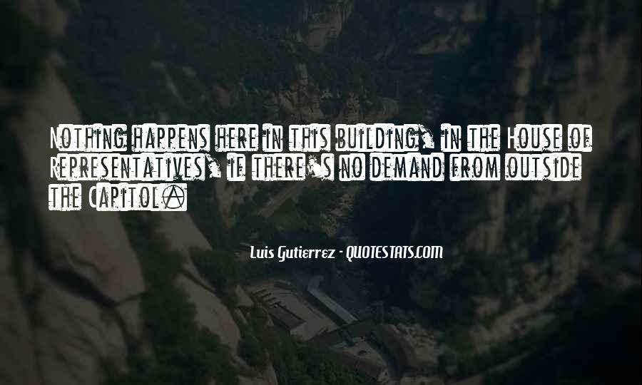 Luis Gutierrez Quotes #406106