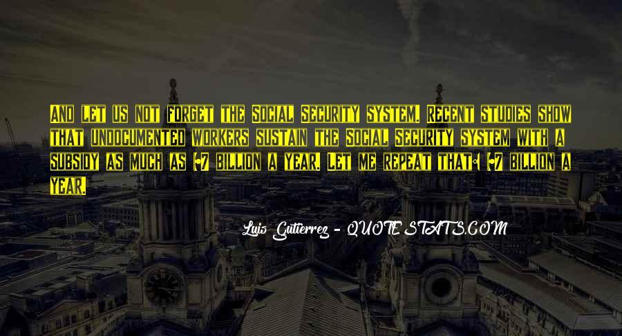 Luis Gutierrez Quotes #419887