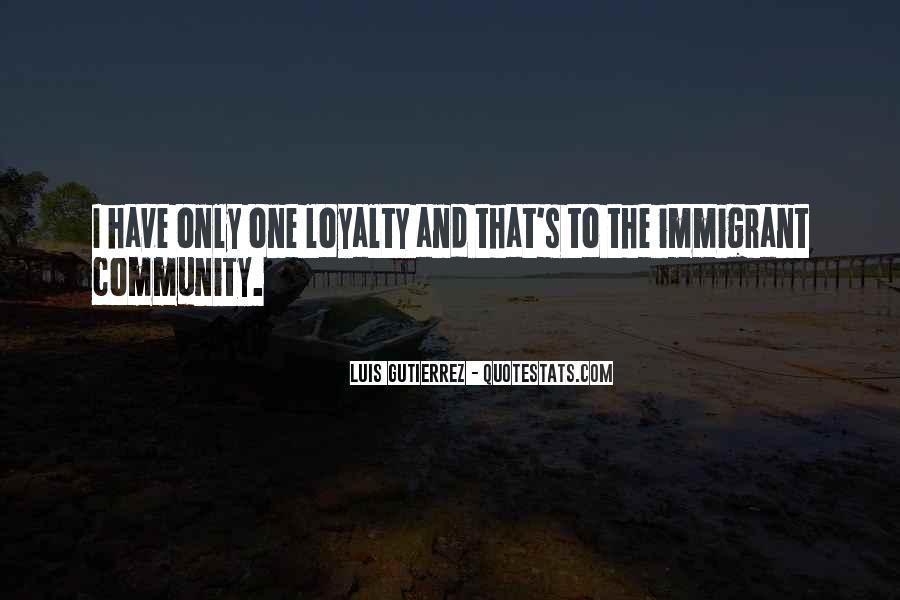 Luis Gutierrez Quotes #52824