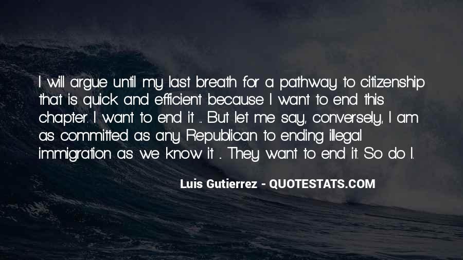 Luis Gutierrez Quotes #83738
