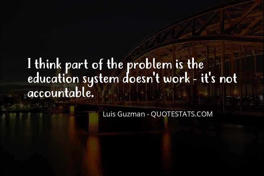 Luis Guzman Quotes #1612424