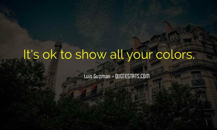 Luis Guzman Quotes #403915