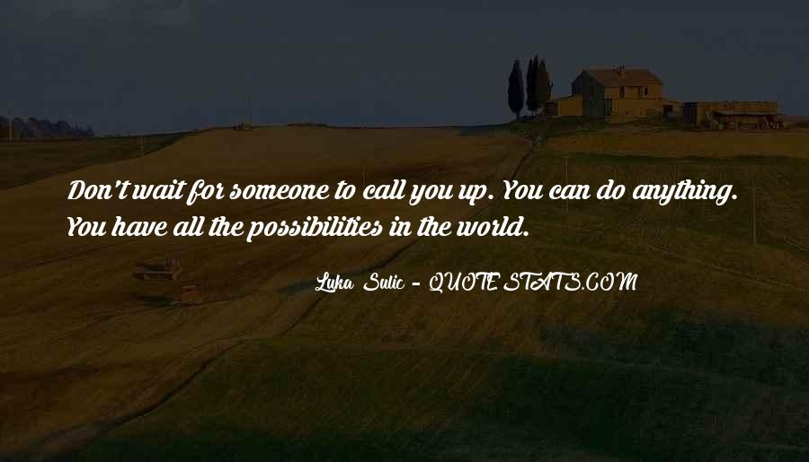 Luka Sulic Quotes #241113