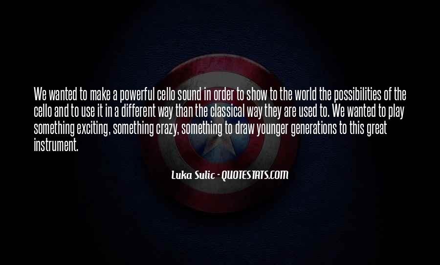 Luka Sulic Quotes #423869