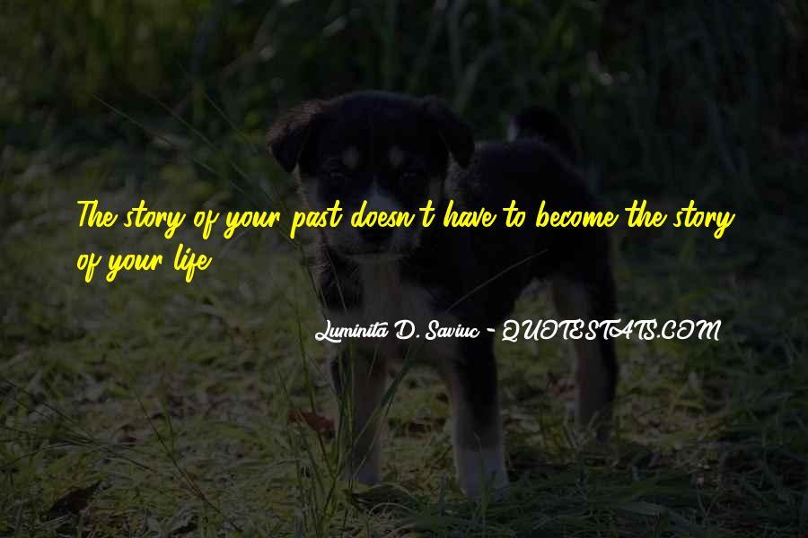 Luminita D. Saviuc Quotes #561945
