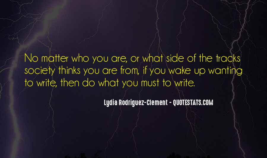 Lydia Rodriguez-Clement Quotes #1670029