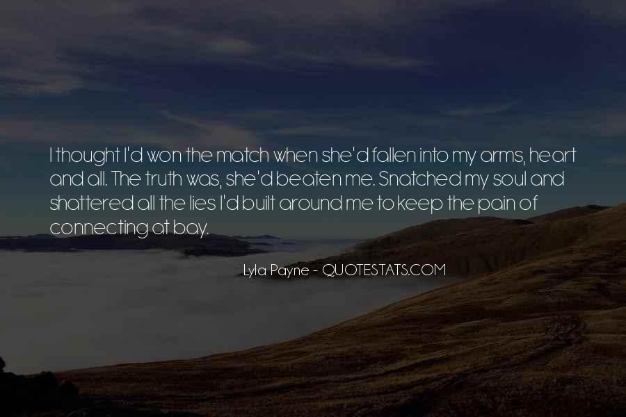Lyla Payne Quotes #11844