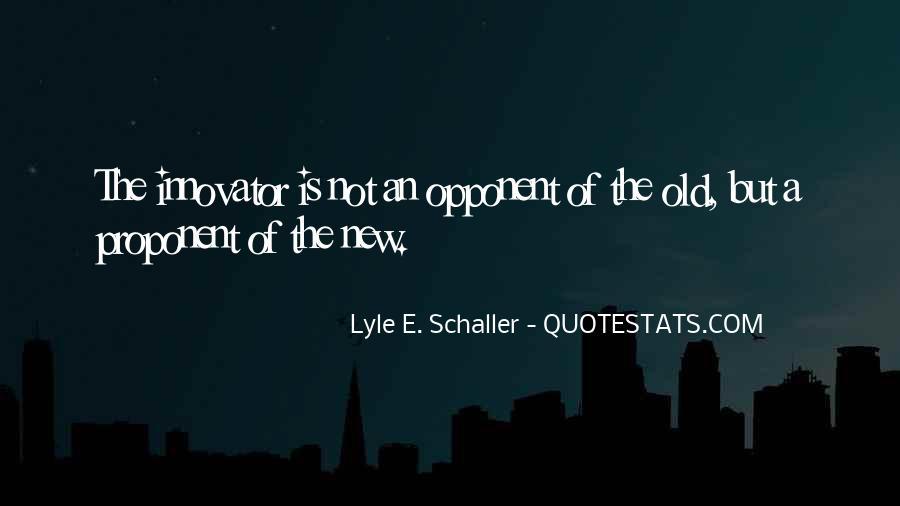 Lyle E. Schaller Quotes #1104714