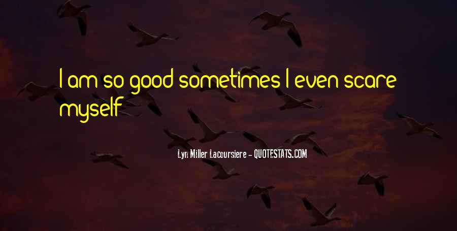 Lyn Miller Lacoursiere Quotes #32230