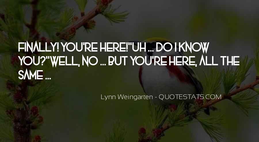 Lynn Weingarten Quotes #1268092