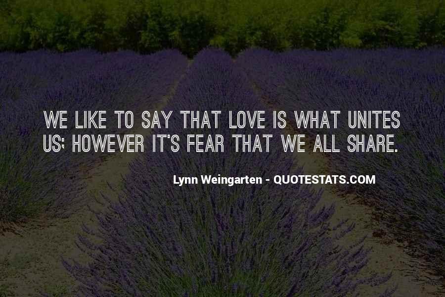 Lynn Weingarten Quotes #1411380