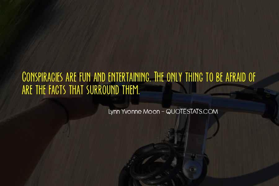 Lynn Yvonne Moon Quotes #1027964