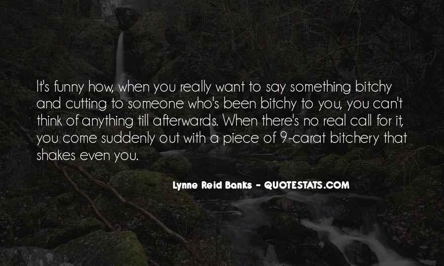 Lynne Reid Banks Quotes #314121