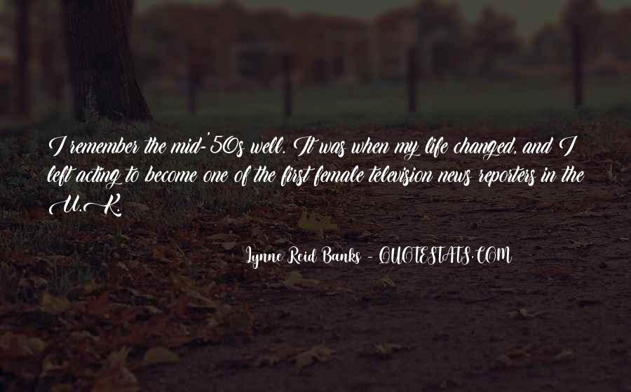 Lynne Reid Banks Quotes #631117