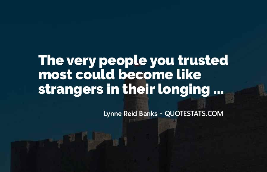 Lynne Reid Banks Quotes #762491