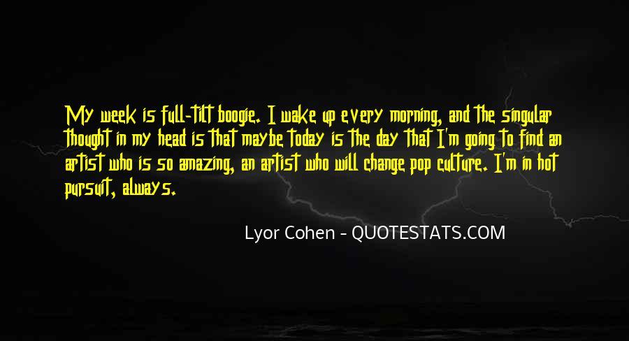 Lyor Cohen Quotes #241822