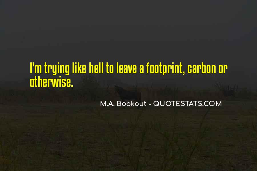 M.A. Bookout Quotes #494296