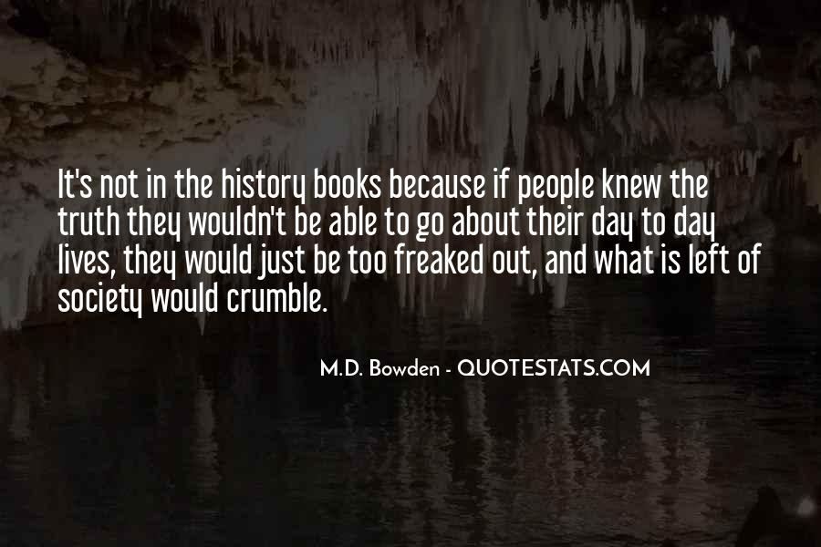 M.D. Bowden Quotes #900645