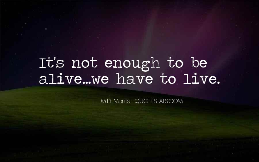 M.D. Morris Quotes #192472