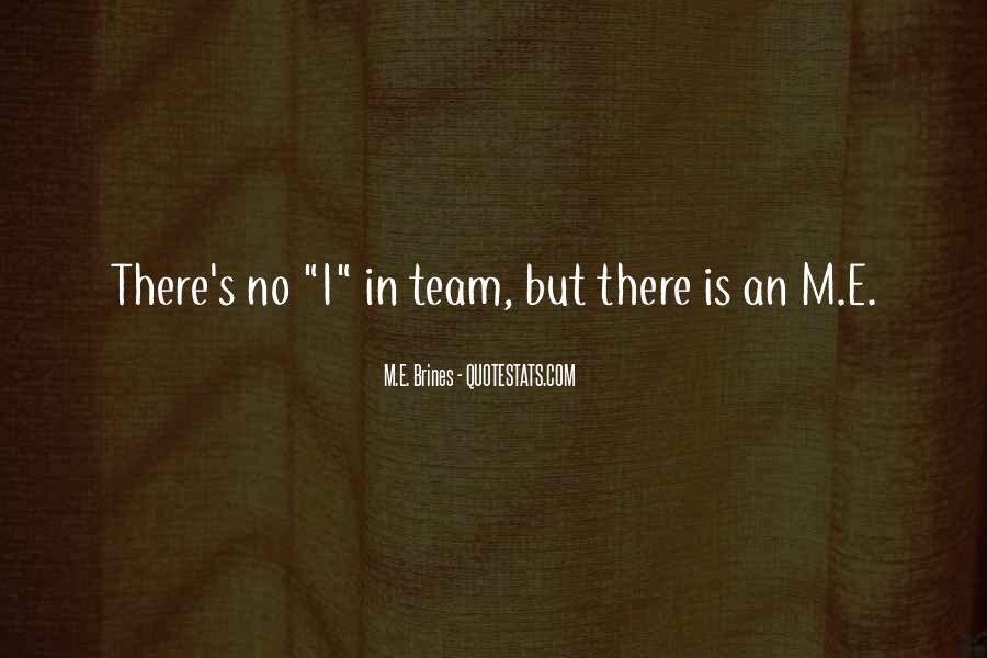 M.E. Brines Quotes #1581384