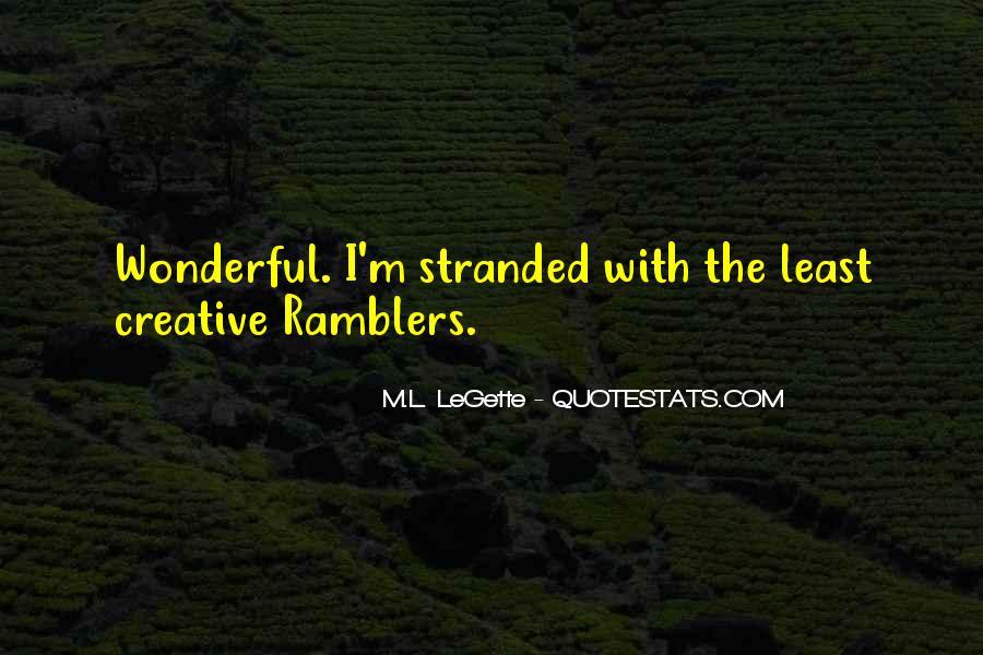 M.L. LeGette Quotes #1515284