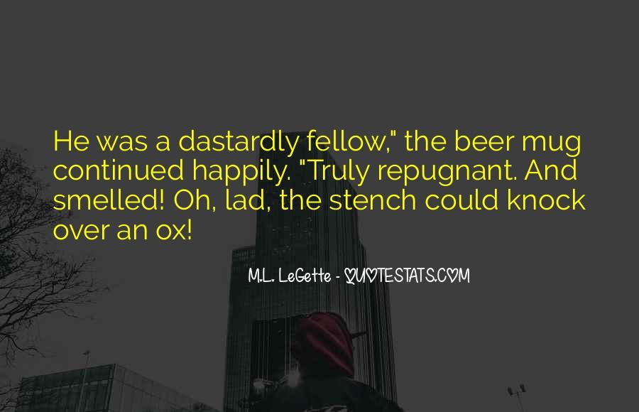 M.L. LeGette Quotes #1561590