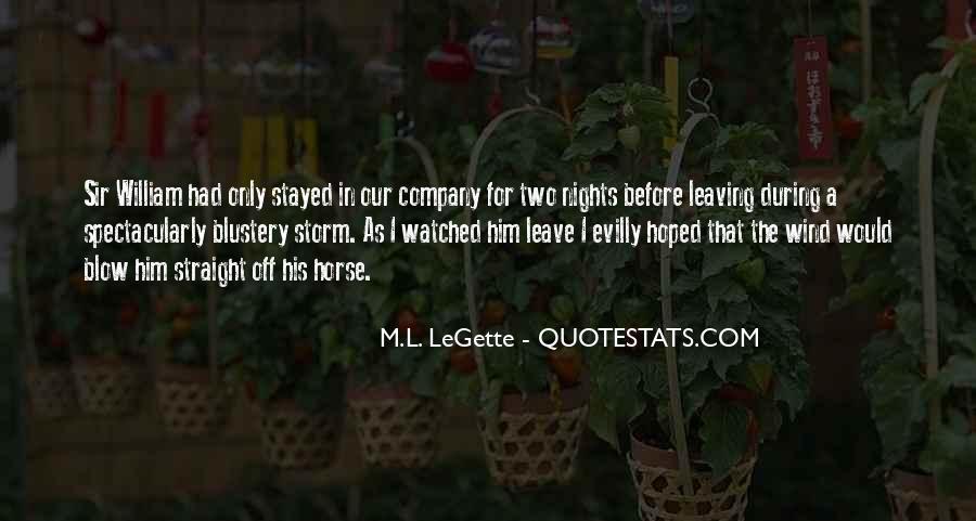 M.L. LeGette Quotes #1612845