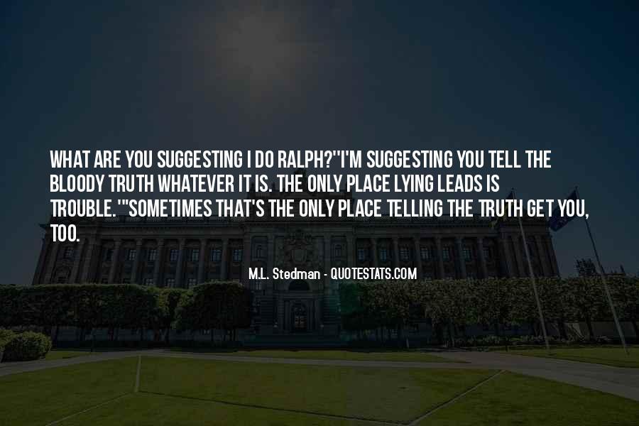 M.L. Stedman Quotes #1259740