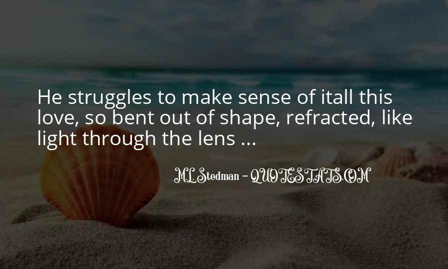 M.L. Stedman Quotes #1608444